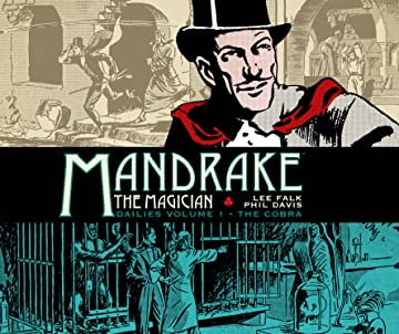 Mandrake The Magician: The Dailies Vol. 1: The Cobra
