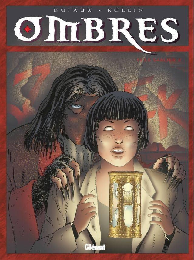 Ombres Vol. 4: Le Sablier II