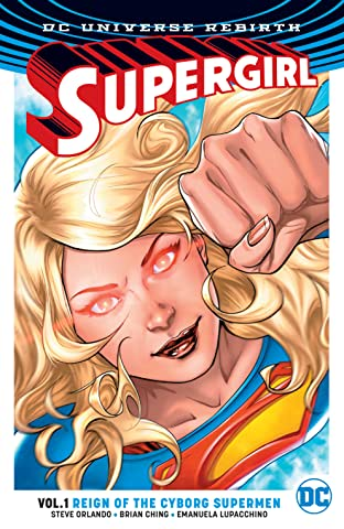 Supergirl (2016-) Tome 1: Reign of the Cyborg Supermen
