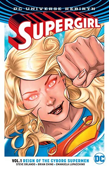 Supergirl (2016-) Vol. 1: Reign of the Cyborg Supermen