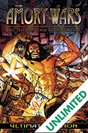 The Amory Wars: The Second Stage Turbine Blade: Ultimate Edition