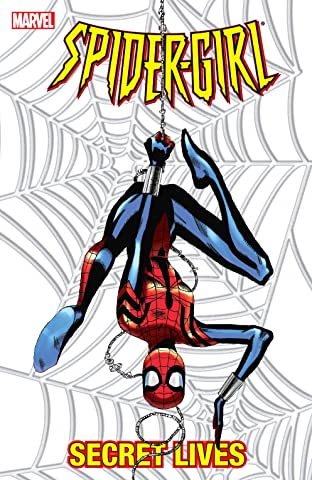 Spider-Girl Vol. 9: Secret Lives