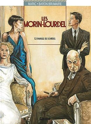 Les Morin-Lourdel Vol. 2: La famille de Lourdel