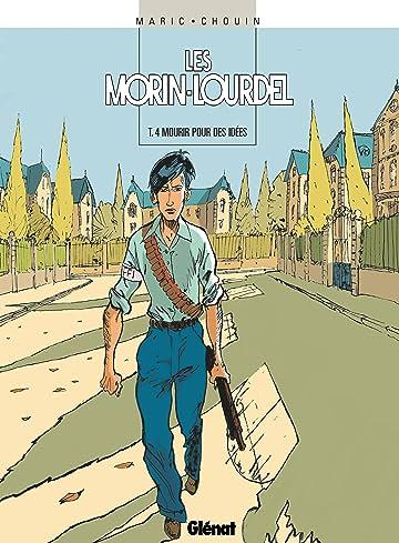 Les Morin-Lourdel Vol. 4: Mourir pour des idées