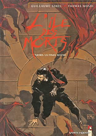 L'Île des morts Vol. 2: Mors ultima ratio