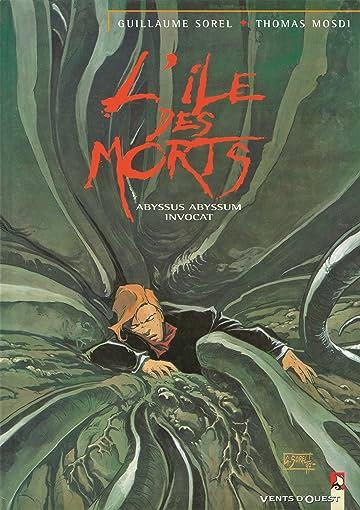 L'Île des morts Vol. 3: Abyssus abyssum invocat
