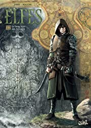 Elfes Vol. 17: Le Sang noir des Sylvains