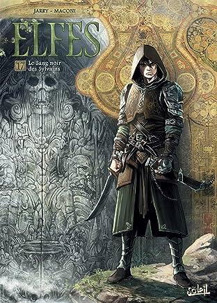 Elfes Tome 17: Le Sang noir des Sylvains