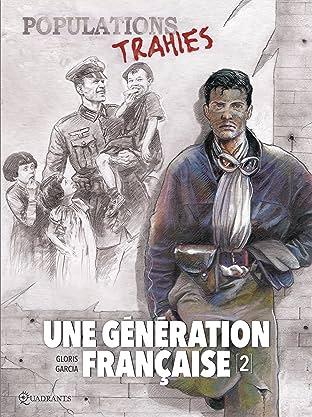 Une génération française Tome 2: Populations trahies !