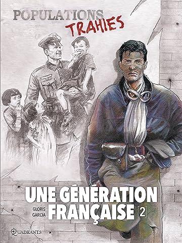 Une génération française Vol. 2: Populations trahies !