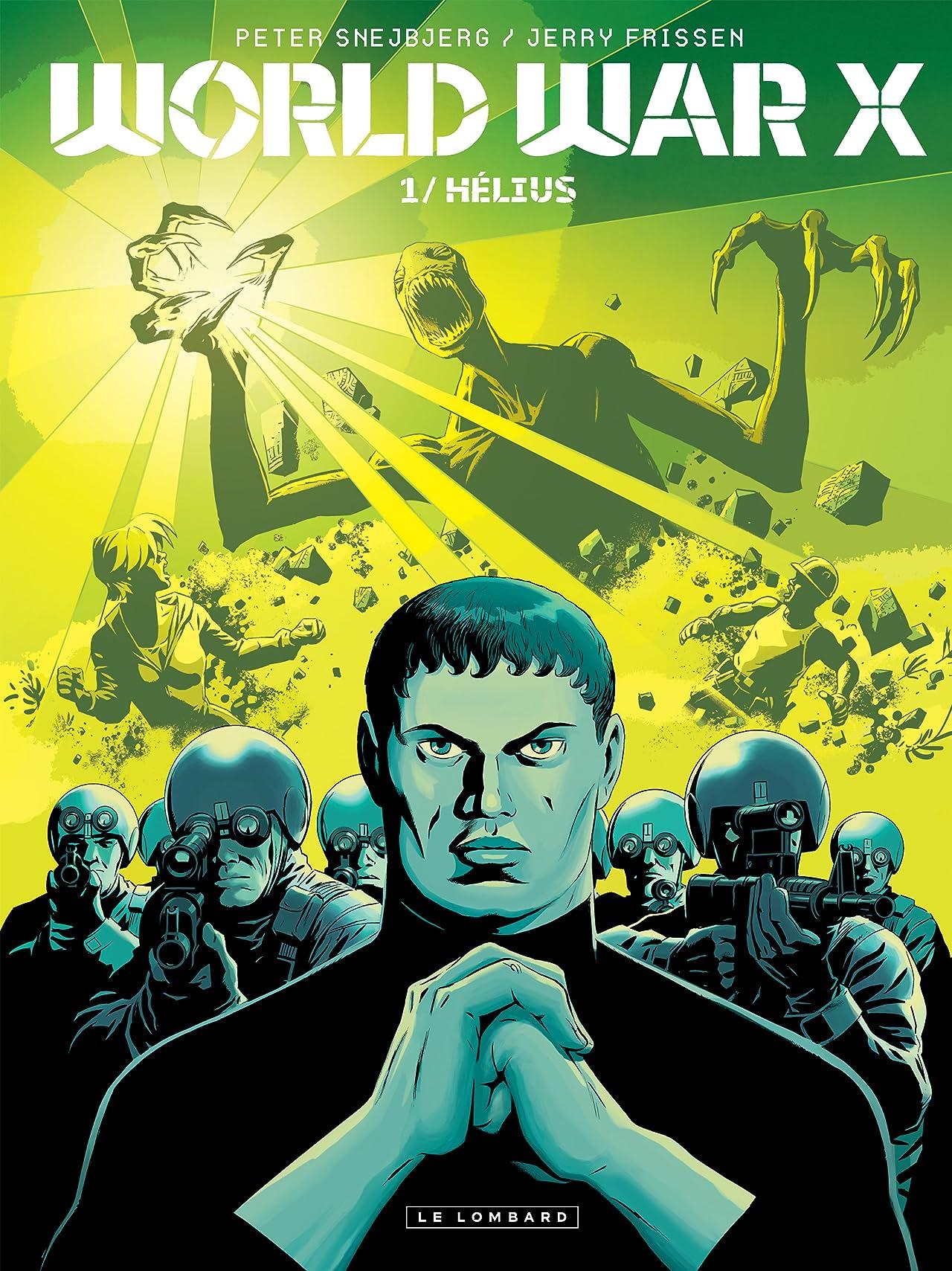 World War X Vol. 1: Hélius