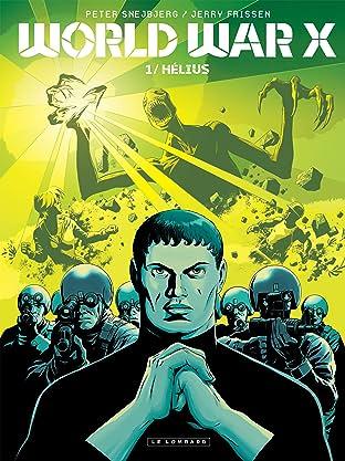 World War X Tome 1: Hélius