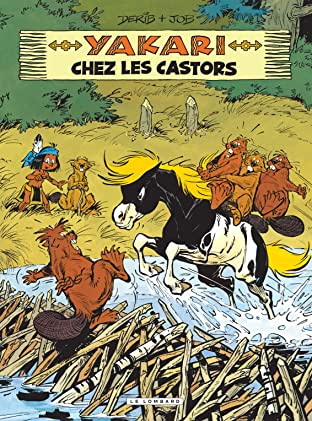 Yakari Tome 3: Yakari chez les castors