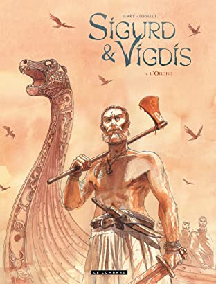Sigurd et Vigdis Tome 1: L'Ordre