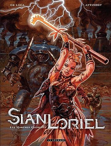 Sian Loriel Vol. 1: Les Marches Carmines