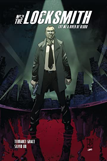 The Locksmith #3: Cry Me A River Of Blood