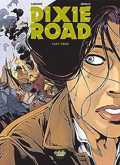 Dixie Road Vol. 4