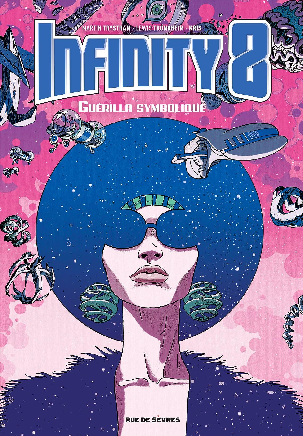 Infinity 8 Vol. 4: Guérilla symbolique