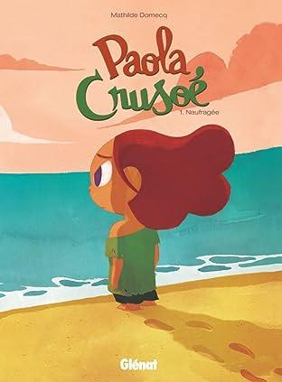 Paola Crusoé Vol. 1: Naufragée