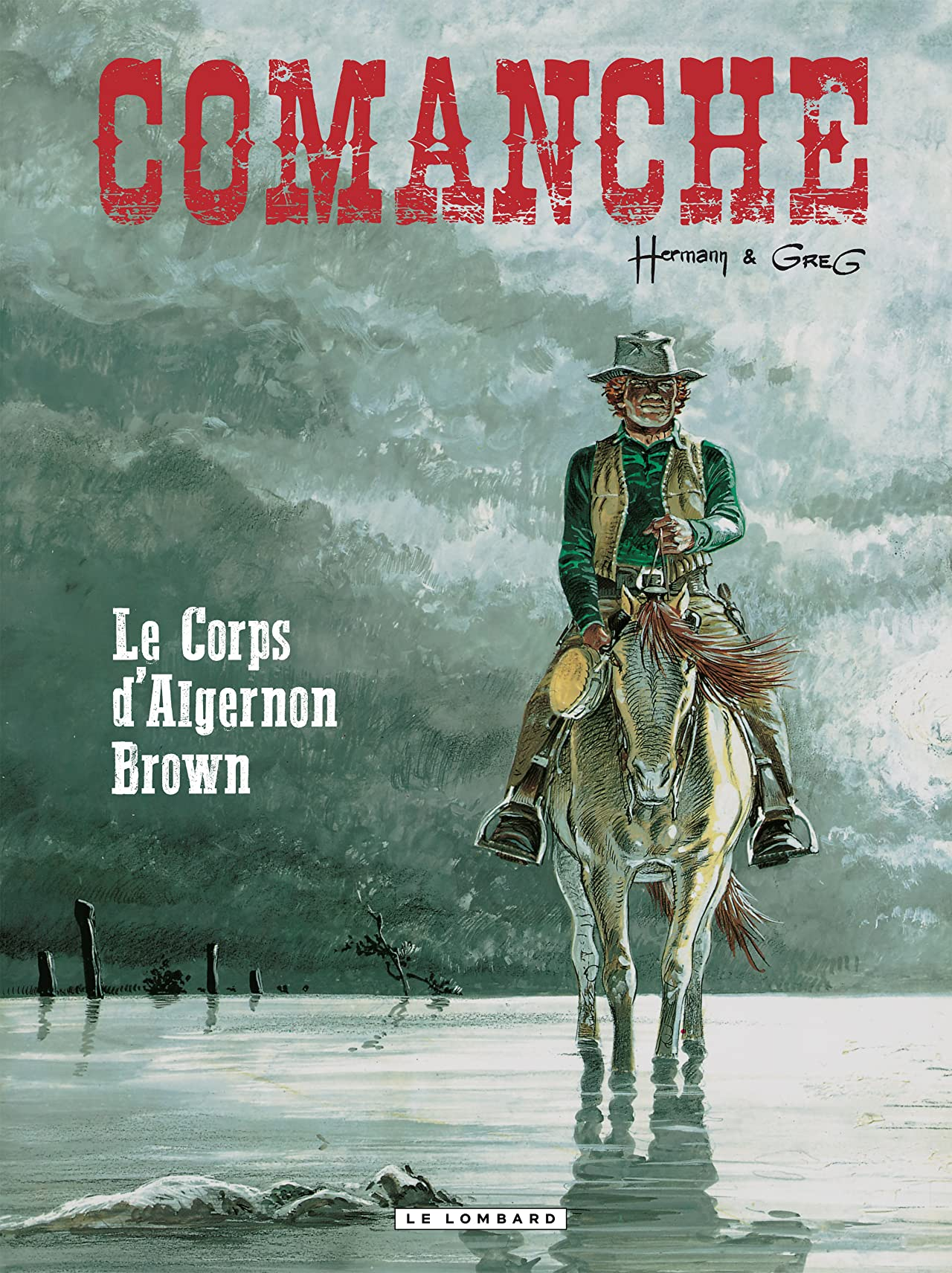 Comanche Vol. 10: Le Corps d'Algernon Brown
