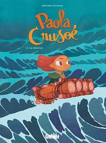 Paola Crusoé Vol. 2: La distance