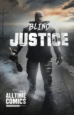 All Time Comics: Blind Justice #1