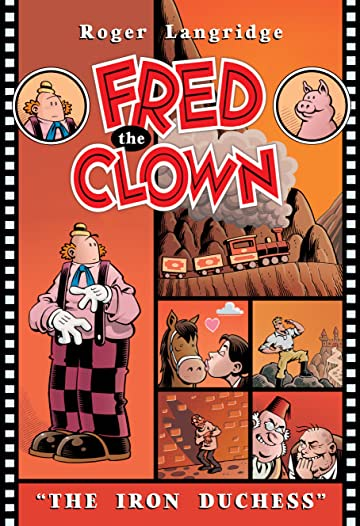 Fred the Clown: The Iron Duchess