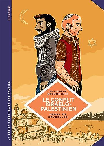 La petite Bédéthèque des Savoirs Vol. 18: Le conflit israélo-palestinien