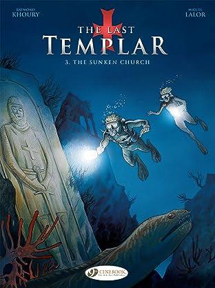 The Last Templar Vol. 3: The Sunken Church