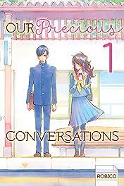 Our Precious Conversations Vol. 1