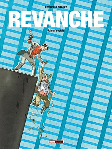 Revanche Vol. 2: Raison Sociale
