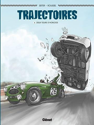 Trajectoires Vol. 1: Deux tours d'horloge