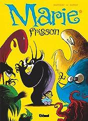 Marie Frisson Vol. 1: Il est revenu, le temps du muguet