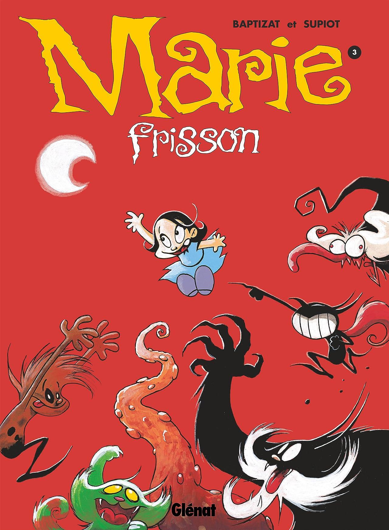 Marie Frisson Vol. 3: Retiens la nuit...