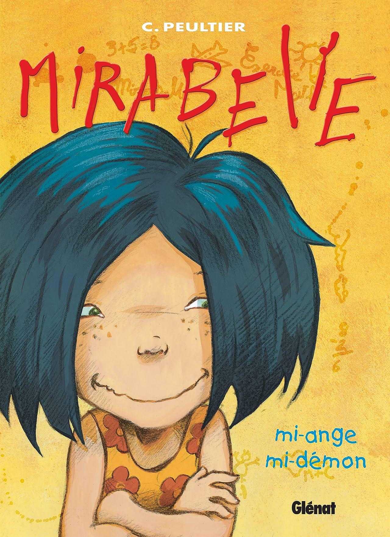 Mirabelle Vol. 1: Mi-ange, mi-démon
