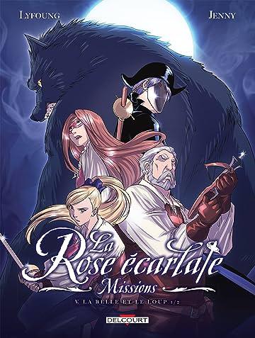 La Rose écarlate - Missions Vol. 5: La Belle et le Loup