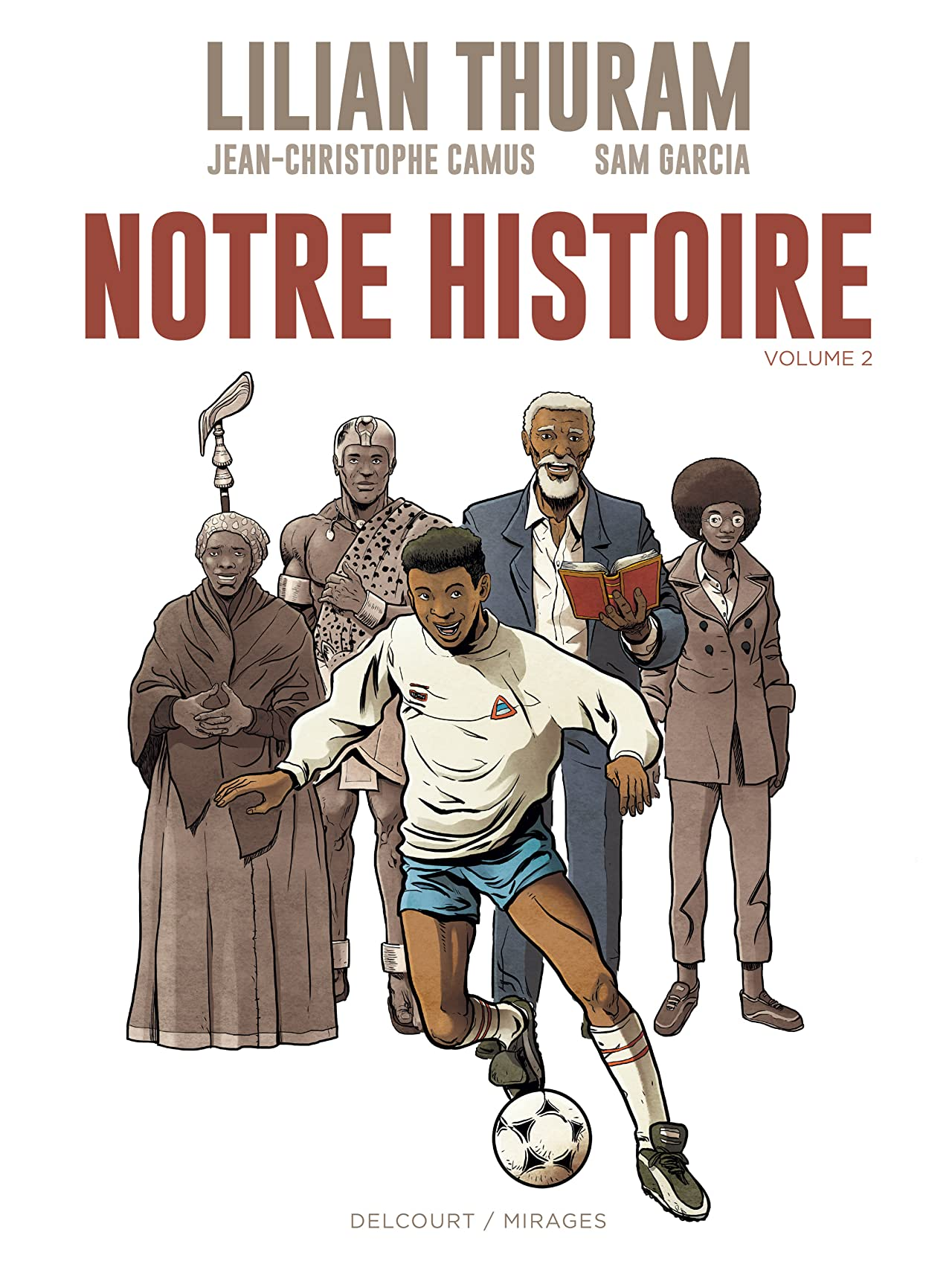 Notre Histoire Vol. 2
