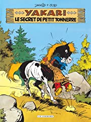 Yakari Vol. 6: Le Secret de Petit Tonnerre