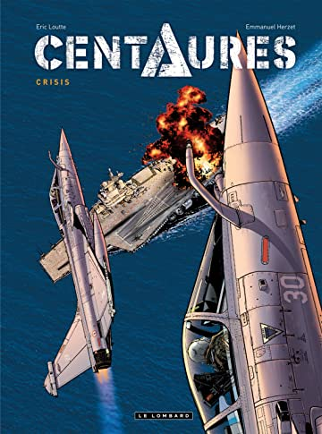 Centaures Vol. 1: Crisis