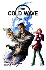 The Cold Wave #2