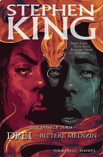 Stephen King's Der dunkle Turm Vol. 15: Drei - Bittere Medizin