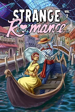 Strange Romance Vol. 2