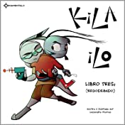 KiLA iLO Vol. 3: Libro Tres