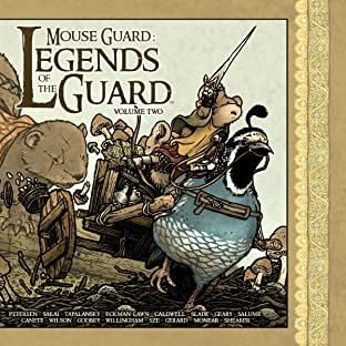 Mouse Guard: Legends of the Guard Tome 2