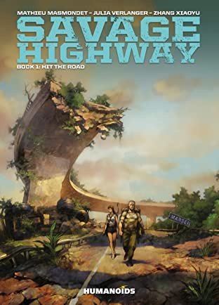 Savage Highway Tome 1