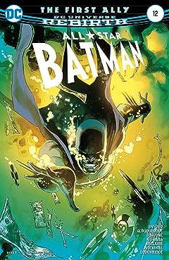 All-Star Batman (2016-2017) #12