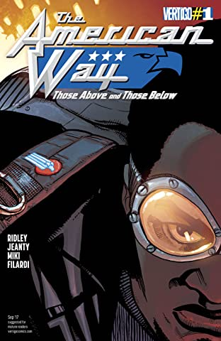 The American Way: Those Above and Those Below (2017-) #1