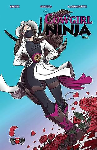 Dustin's Caffeinated Cowgirl Ninja Niece #1