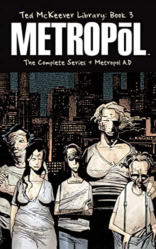Ted McKeever Library Tome 3: Metropol