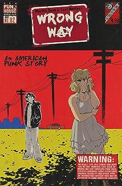 Wrong Way: An American Punk Story #2